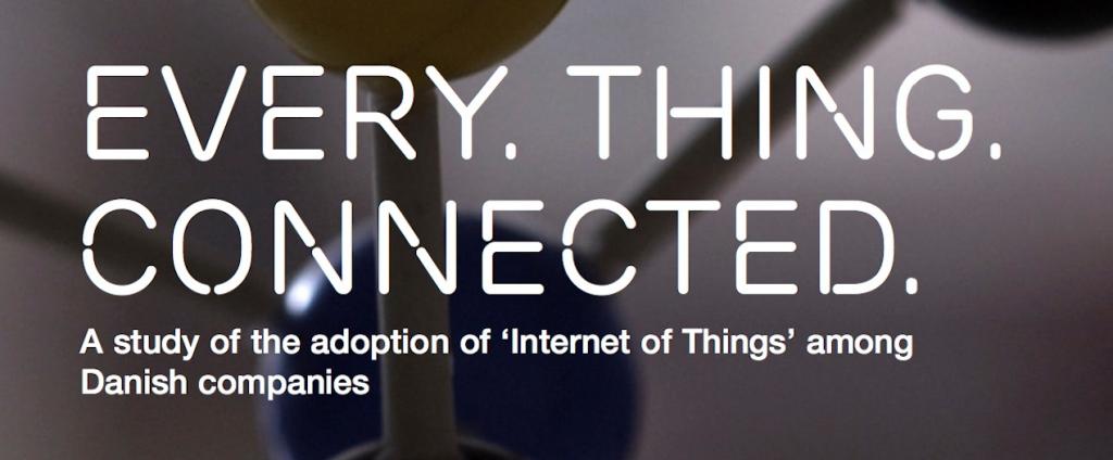 """Billede fra Ericssons danske IoT rapport, hvorpå der står """"Every. Thing. Connected."""""""